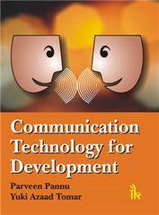 Communication, Technology for Development