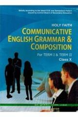 Holy Faith Communicative English Grammar & Composition For Term I & II Class X