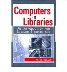 Computers in LibrariesAn Introduction for Library