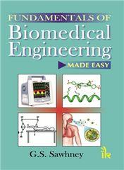 Fundamentals of Biomedical Engineering Made-Easy