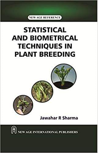 Statistical and Biometrical Techniques  in Plant Breeding�