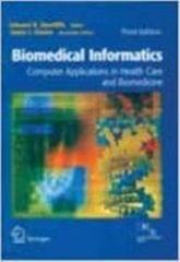Biomedical Informatics  Computer Applications in Health Care and Biomedicine