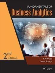 Fundamentals Of Business Analytics--2 Ed