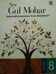 New Gul Mohar Reader (ICSE EDN) 8