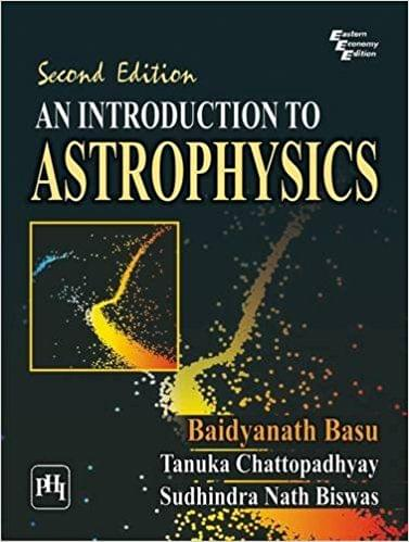 An Introduction To Astrophysics