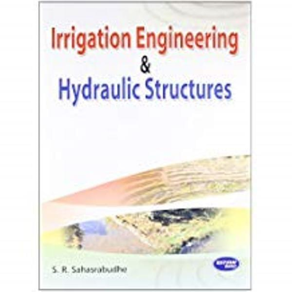 Irrigation Engg. & Hydraulic Structures