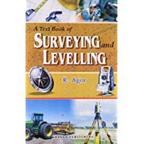 A Text Book Of Surveying & Levelling