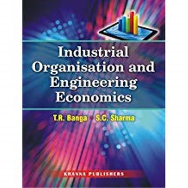Industrial Orgn. & Engg. Economics