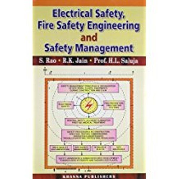 Electrical Safety, Fire Safety Engg. & Safety Management
