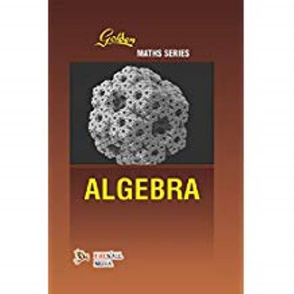 Golden Maths Series Algeba
