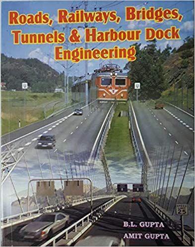 Roads, Railway, Bridges & Tunnel Engg.