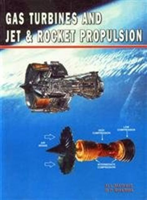 Gas Turbines & Jet Rocket Propulsion