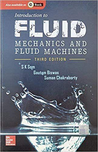 Intro. To Fluid Mechanics & Fluid Machines Ed.3