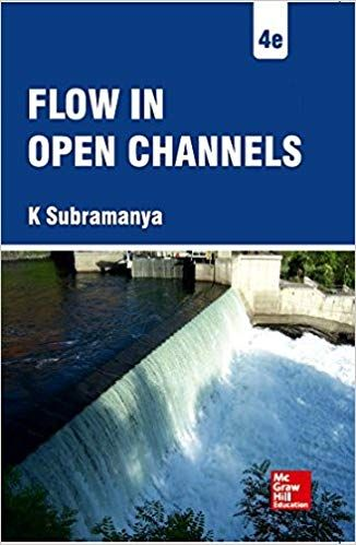 Flow In Open Channels  4Th Ed