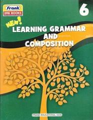 FRANK, NEW LEARNING GRAMMAR AND COMPOSITION CLASS - 6