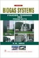 Biogas Systems : Policies, Progress and Prospects