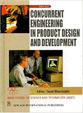 Concurrent Engineering in Product Design and Development