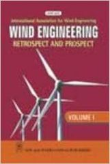Wind Engineering Retrospect and Prospect, Volume1