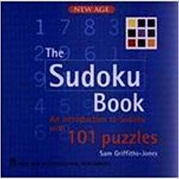The Sudoku Book : an Introduction to Sudoku with 101 Puzzles