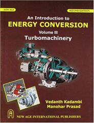 An Introduction to Energy Conversion : Turbomachinery Vol. III
