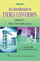 An Introduction to Energy Conversion: Basic Thermodynamics Vol. I