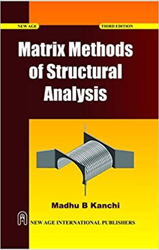 Matrix Methods of Structural Analysis�