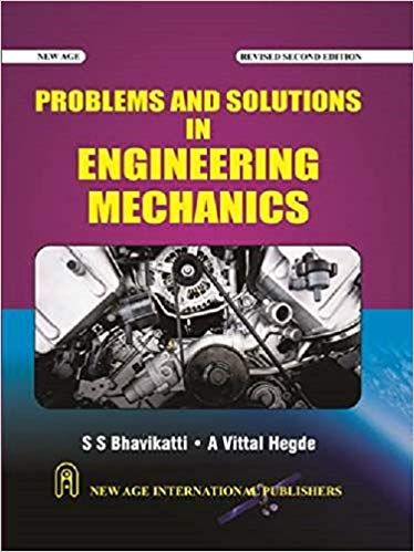 Problems & Solutions in Engineering Mechanics