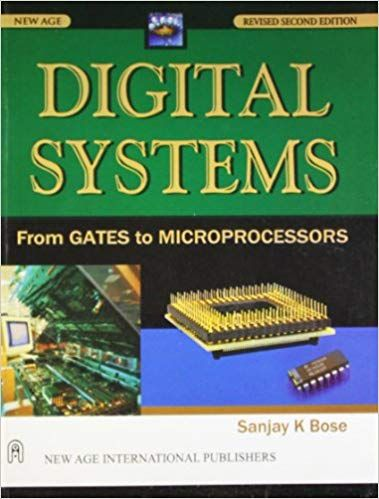 Digital Systems  From Gates to Microprocessors