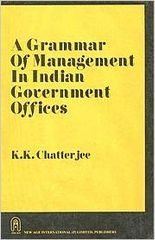 A Grammar of Management in Indian Government Offices