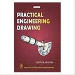 Practical Engineering Drawing.