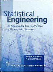 Statistical Engineering  An Algorithm for Reducing Variation in Manufacturing Processes