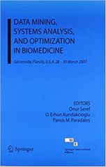 Data Mining, Systems Analysis, and Optimization in Biomedicine
