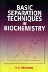Basic Separation Techniques in Biochemistry�