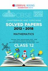 Oswaal CBSE Solved Papers Class 12 Mathematics Chapterwise and Topicwise (For March 2019 Exam)