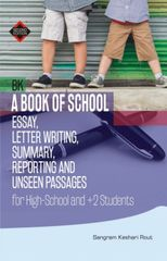 A Book of School Essay, Letter Writing, Summary, Reporting and Unseen Passages