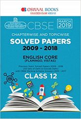 Oswaal CBSE Chapterwise & Topicwise Solved Papers (2009-2018) : English Core Class 12 (March 2019)