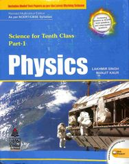 CBSE Science For Class 10 Part 1 : Physics