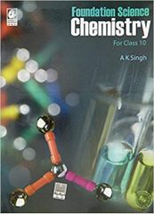 Foundation Science Chemistry For Class 10