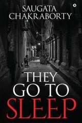 They Go to Sleep
