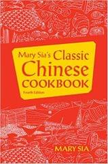 Mary Sia's Chinese Cookbook