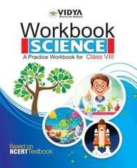 Science Workbook Class � VIII