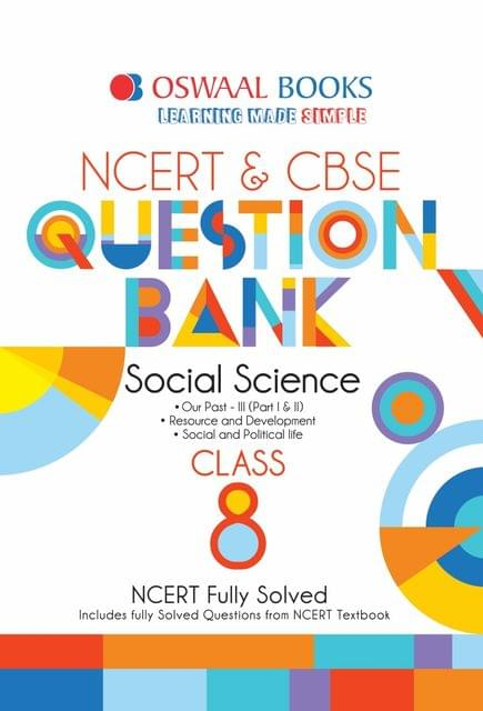 Oswaal NCERT & CBSE Question Bank Class 8 Social Science Book (For March 2020 Exam)