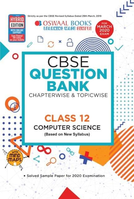 Oswaal CBSE Question Bank Class 12 Computer Science Book Chapterwise & Topicwise (For March 2020 Exam)