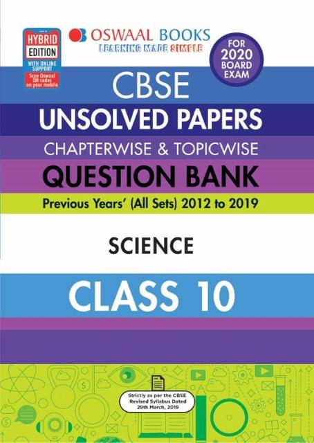 Oswaal CBSE Unsolved Papers Chapterwise & Topicwise Class 10 Science Chapterwise & Topicwise Book (For March 2020 Exam)
