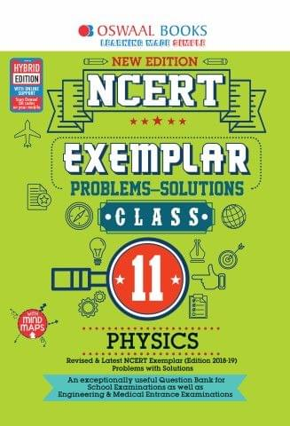 Oswaal NCERT Exemplar (Problems - solutions) Class 11 Physics Book (For March 2020 Exam)