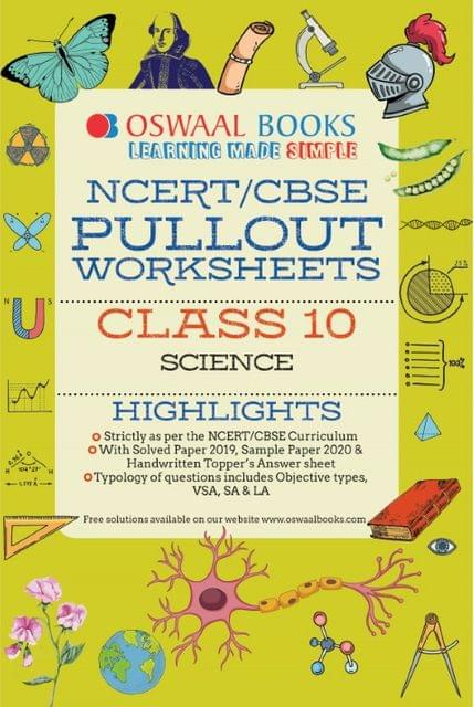 Oswaal NCERT & CBSE Pullout Worksheets Class 10 Science Book (For March 2020 Exam)