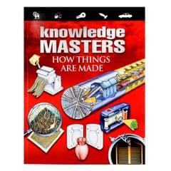 How Things Are Made (Knowledge Masters)