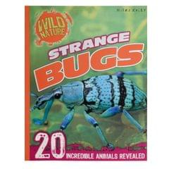 Strange Bugs (Wild Nature)