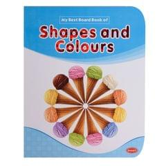 Shapes and colours my best board book