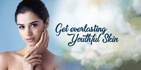 Get everlasting Youthful Skin